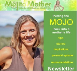 Mojito Mother Newsletter and Free Ebook
