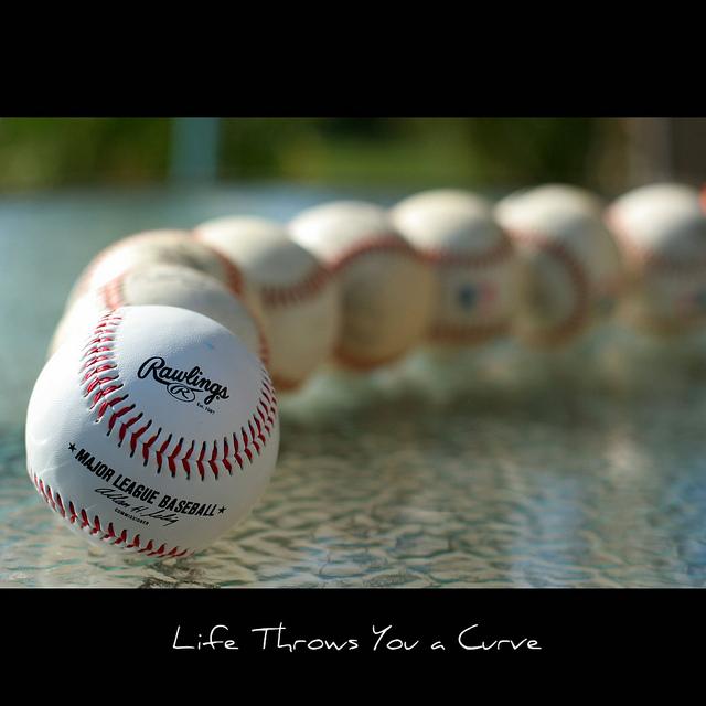 life's curve balls
