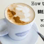 how to break up with coffee