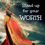 stand up for your worth