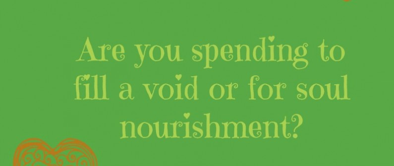spending for soul nourishment