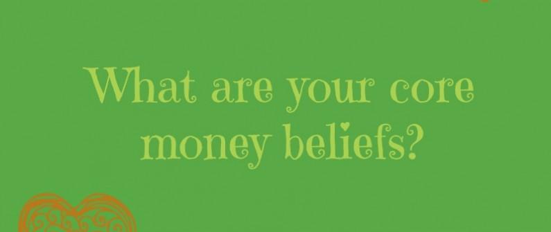 Guiding Core money beliefs