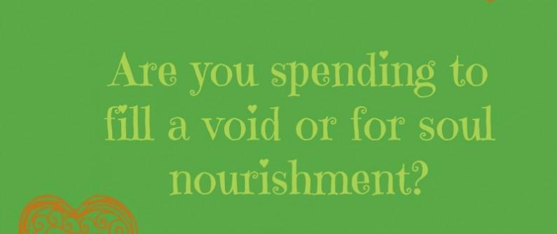 spending for soul nourishment